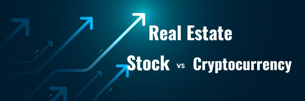 Real Estate, Stock, or Cryptocurrency- The Most & Least Volatile Option